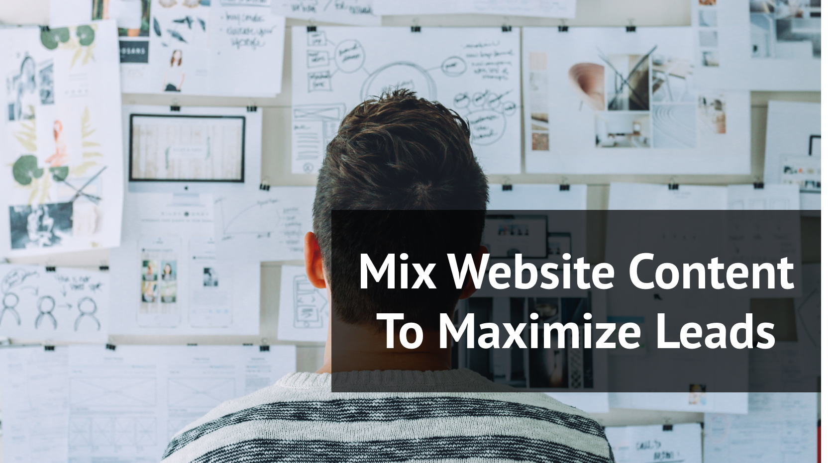 Mix Website Content to Maximize Leads